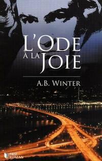 L'ode à la joie - A. B. Winter - Livre