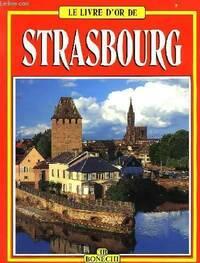 Le livre d'or de Strasbourg - Annamaria Giusti - Livre