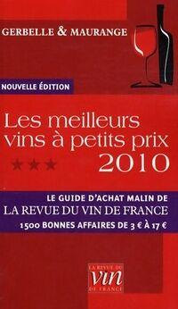 Les meilleurs vins à petits prix 2010 - Antoine ; Maurange Gerbelle - Livre