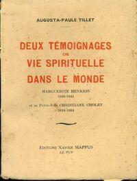 Deux témoignages de vie spirituelle dans le monde - Augusta-Paule Tillet - Livre