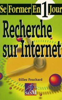 Recherche sur internet - Gilles Fouchard - Livre