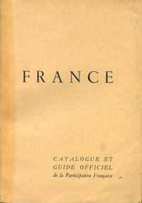 Catalogue et guide officiel de la participation française à l'exposition universelle de 1958 - Collectif - Livre