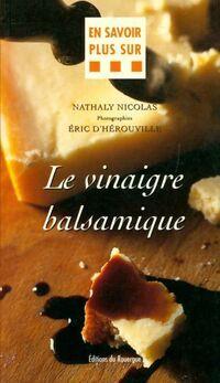 Le vinaigre balsamique - Nathaly Nicolas - Livre