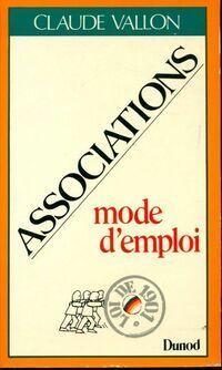 Associations, mode d'emploi - Claude Vallon - Livre