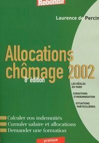 Allocations chômage 2002 - Laurence De Percin - Livre