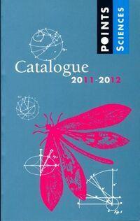 Catalogue Points Sciences 2011-2012 - XXX - Livre