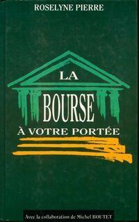 La bourse à votre portée - Roselyne Pierre - Livre