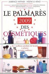 Le palmarès 2009 des cosmétiques - Laurence Wittner - Livre