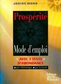 Prospérité. Mode d'emploi - Janine Mora - Livre