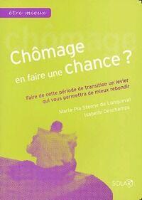 Chômage. En faire une chance ? - Isabelle Stenne De Longueval - Livre
