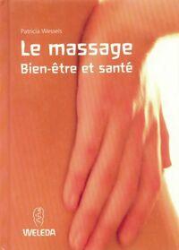 Massage, bien-être et santé - Patricia Wessels - Livre