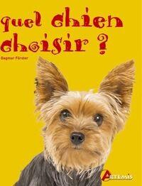 Quel chien choisir ? - Dagmar Förster - Livre