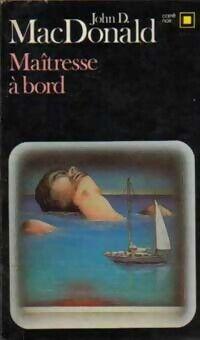 Maîtresse à bord - John Dan Mac Donald - Livre