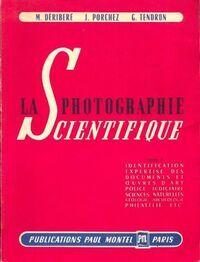 La photographie scientifique - G. Déribéré - Livre