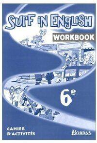 Surf in english 6e. Cahier d'activités - Marie-France Chen-Géré - Livre