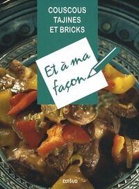 Couscous, tajines et bricks - David Tinoune - Livre