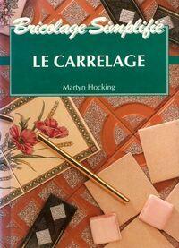 Le carrelage - Martyn Hocking - Livre