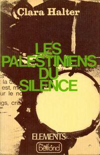 Les palestiniens du silence - Clara Halter - Livre