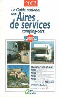 Le guide national des aires de services 2002 - Collectif - Livre