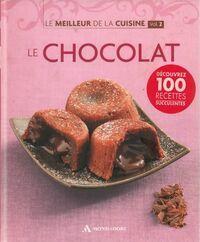 Le meilleur de la cuisine Tome II : Le chocolat - Collectif - Livre