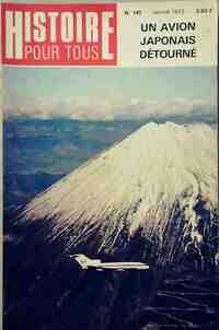 Histoire pour tous n°141 : Un avion japonnais détourné - Collectif - Livre