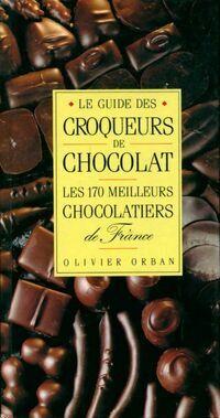 Le guide des croqueurs de chocolat - Collectif - Livre