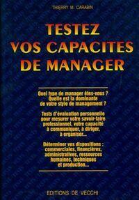 Testez vos capacités de manager - Thierry M. Carabin - Livre