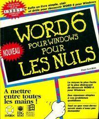 Word 6 pour windows pour les nuls - Dan Gookin - Livre