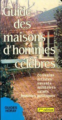 Guide des maisons d'hommes célébres - Georges Poisson - Livre