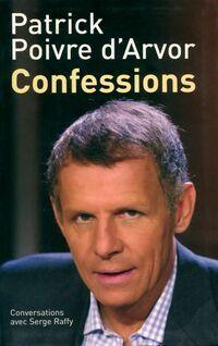 Confessions - Patrick Poivre d'Arvor - Livre