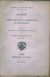 Bulletin du comité des travaux historiques et scientifiques. Congrès des sociétés savantes de 1897 - Collectif - Livre