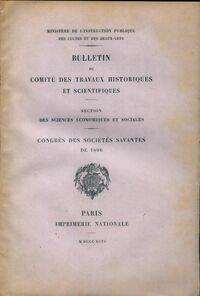 Bulletin du comité des travaux historiques et scientifiques. Congrès des sociétés savantes de 1896 - Collectif - Livre