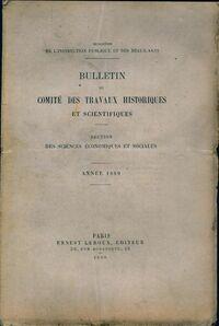 Bulletin du comité des travaux historiques et scientifiques 1889 - Collectif - Livre
