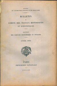 Bulletin du comité des travaux historiques et scientifiques 1893 - Collectif - Livre
