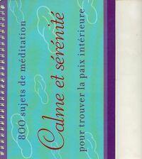 800 sujets de méditation pour trouver la paix intérieure - Collectif - Livre