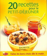20 recettes pour le petit-déjeuner - Collectif - Livre