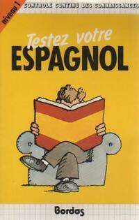 Testez espagnol niv. 1 - Pierre Mariétan - Livre