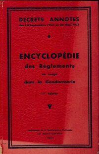 Encyclopédie des règlements en usage dans la gendarmerie - Collectif - Livre
