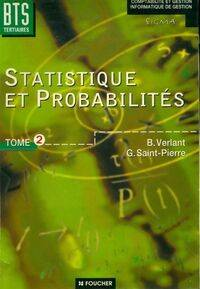 Statistique et probabilités Tome II : Bts tertiaires - G. Verlant - Livre