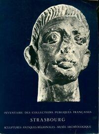 Strasbourg musée archéologique sculptures antiques régionales - XXX - Livre