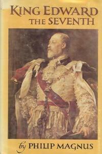 King Edward the seventh - Philip Magnus - Livre