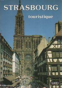 Strasbourg touristique - Philippe Legin - Livre
