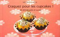 Craquez pour les cupcakes ! - Isabel Brancq-Lepage - Livre