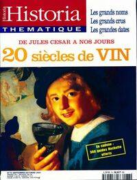 Historia thématique n°73 : 20 siècles de vin - Collectif - Livre