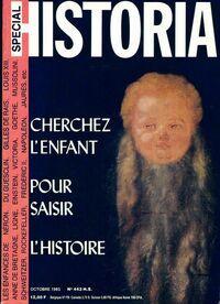 Historia spécial n°443 : Cherchez l'enfant - Collectif - Livre