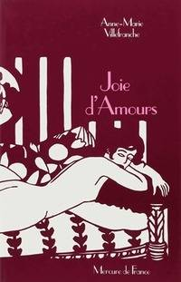 Joie d'amours - Anne-Marie Villefranche - Livre