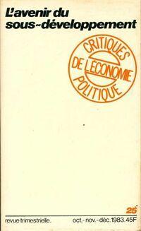 Critiques de l'économie politique n°25 : L'avenir du sous-développement - Collectif - Livre