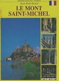 Le Mont Saint-Michel - Jean-Paul Benoit - Livre