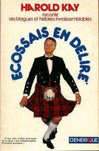 Écossais en délire - Harold Kay - Livre