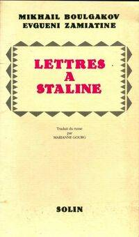 Lettres à Staline / J'ai peur - Mikhaïl Zamiatine - Livre